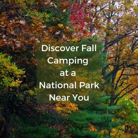 Fall Camping at National Parks